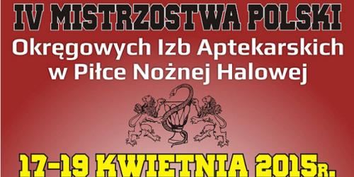 IV Mistrzostwa Polski Okręgowych Izb Aptekarskich w Piłce Nożnej Halowej
