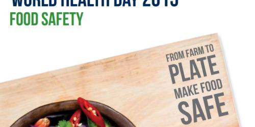"""Światowy Dzień Zdrowia: """"Z pola na stół – uczyń jedzenie bezpiecznym"""""""