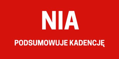 NIA podsumowuje kadencję