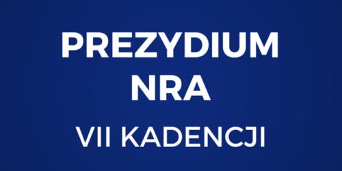 Skład Prezydium NRA VII kadencji