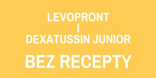 Levopront i Dexatussin Junior bez recepty