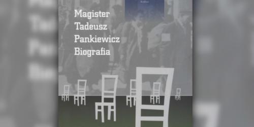 Magister Tadeusz Pankiewicz