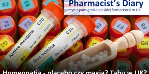 Homeopatia – placebo czy magia? Tabu w UK?