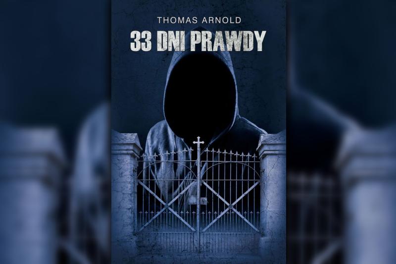 """Thomas Arnold """"33 dni prawdy"""""""