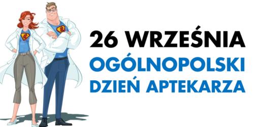 Dziś Ogólnopolski Dzień Aptekarza!