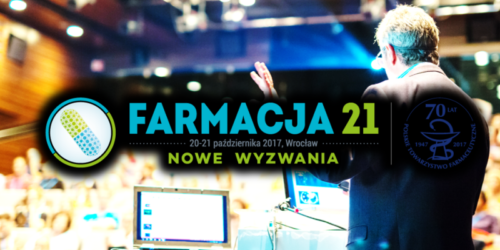 Trwa rejestracja na III edycję Kongresu FARMACJA 21