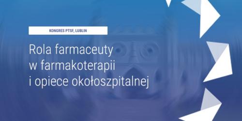 Kongres Polskiego Towarzystwa Studentów Farmacji