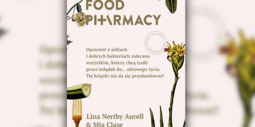 Food Pharmacy – nudne, sztuczne i naciągane