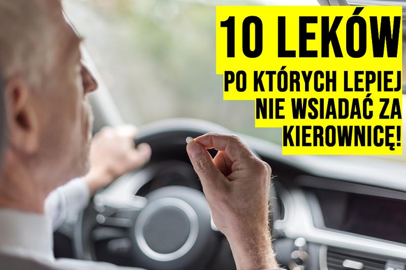 Zdolność do prowadzenia pojazdu może być również ograniczona w  wyniku interakcji pomiędzy stosowanymi jednocześnie lekami (fot. Shutterstock)