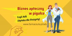 """Studencie, dołącz do wydarzenia """"Biznes apteczny w pigułce, czyli AdS"""""""