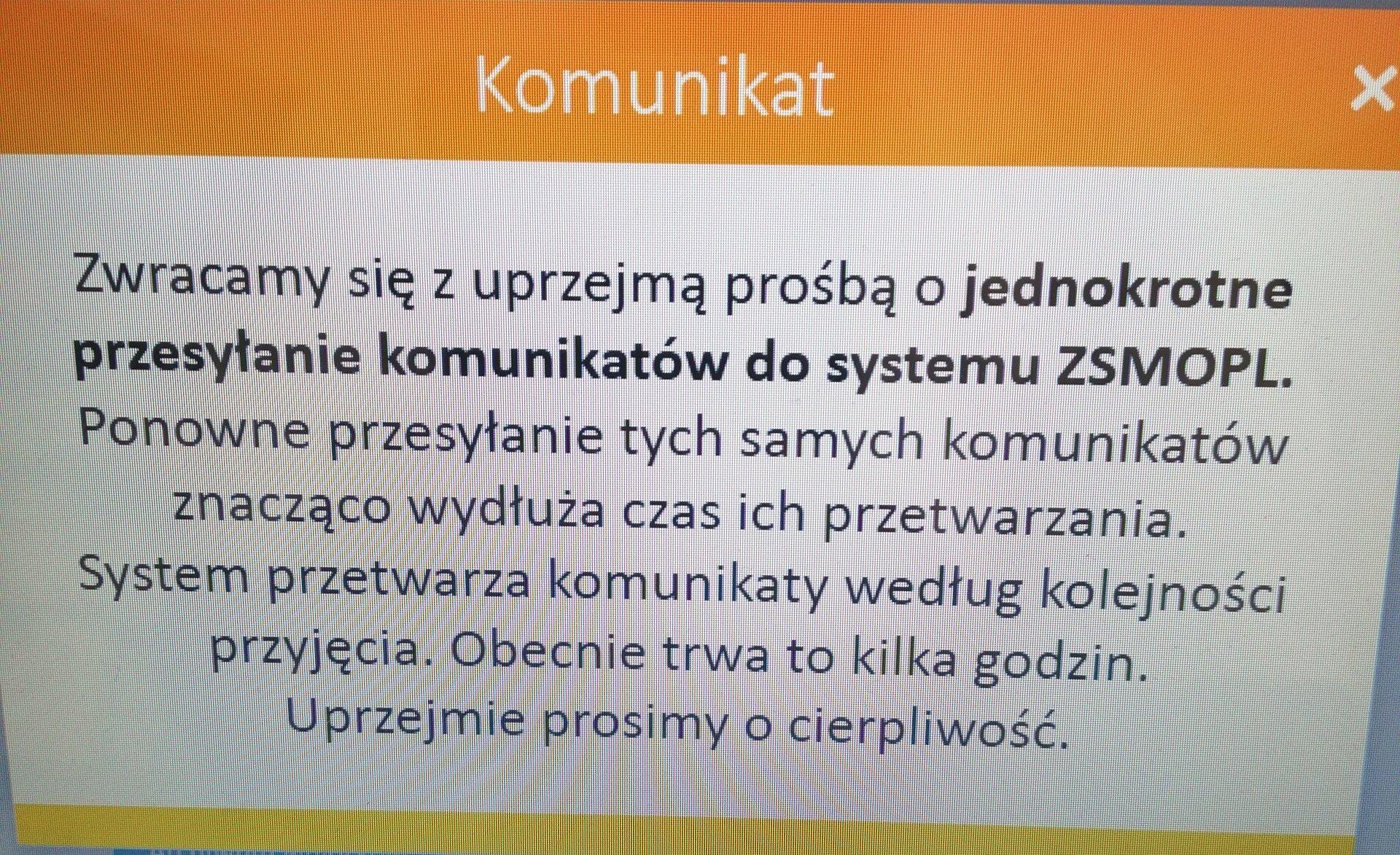 System od jakiegoś czasu wyświetla informację, z prośbą o jednokrotne przesyłanie komunikatów do ZSMOPL (fot. Twitter @KamilEf2)